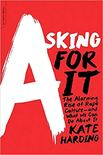"""Book cover of """"Asking For It"""" by Kate Harding."""
